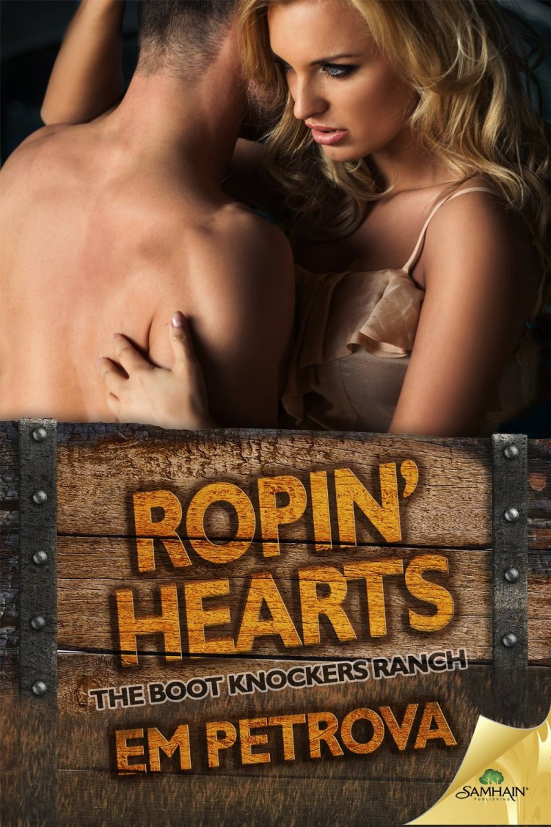 Ropin' Hearts (Boot Knockers Ranch #4) by Em Petrova
