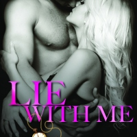 Lie With Me (Decadence After Dark #4) by M. Never