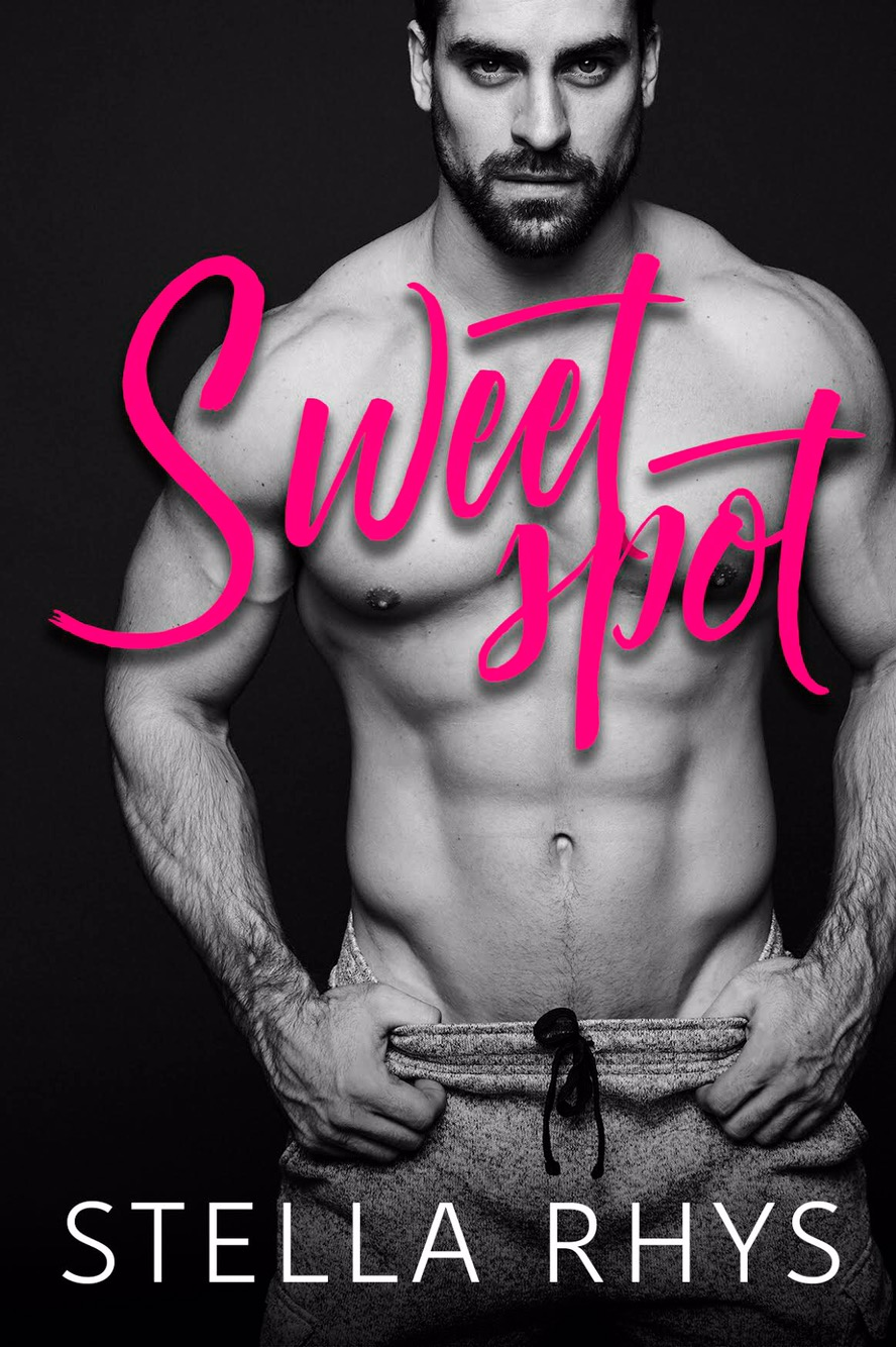 Sweet Spot by Stella Rhys