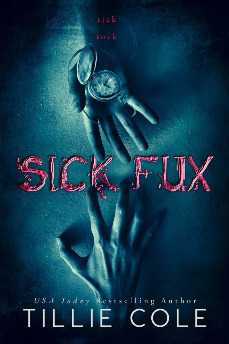 Sick Fux by Tillie Cole - it's live!
